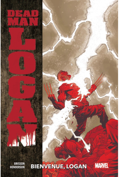 Dead Man Logan Tome 2