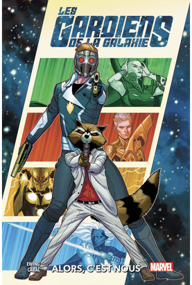 Les Gardiens de la Galaxie Tome 1 : Alors, c'est nous
