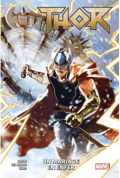 Thor Tome 1 : un mariage en enfer