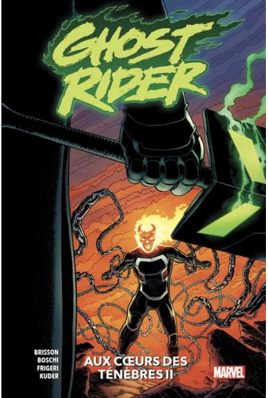 Ghost Rider Tome 2 : Aux cœurs des ténèbres