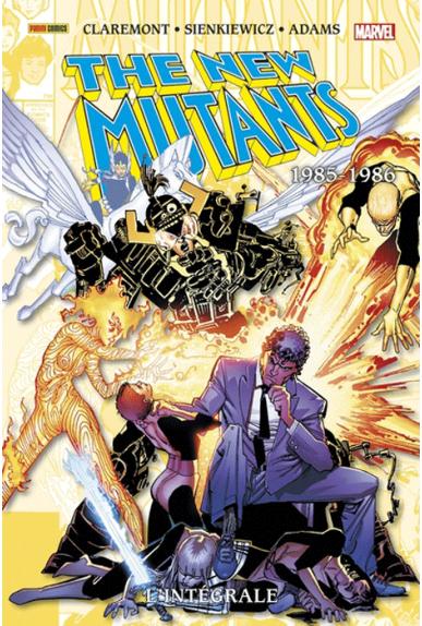New Mutants L'intégrale 1985-1986