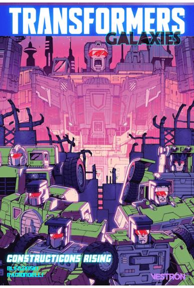 Transformers Galaxies : Constructicons Rising