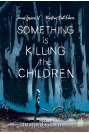 Something is killing the children tome 2