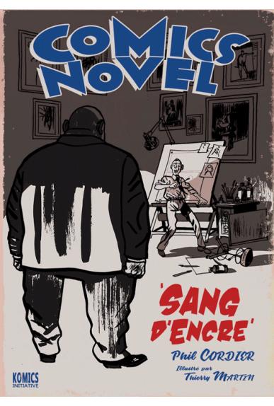 Comics Novel 1 : Sang d'encre