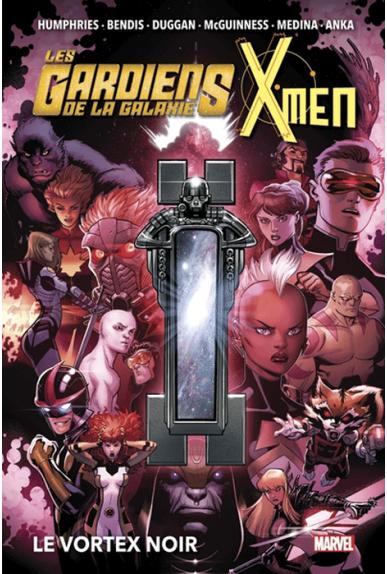 Les Gardiens de la Galaxie & X-Men : Le Vortex Noir
