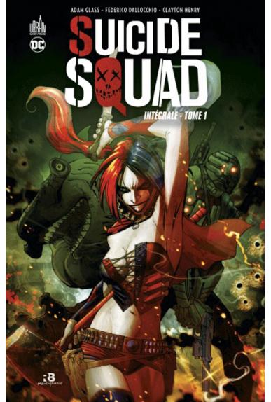 Suicide Squad Intégrale Tome 1