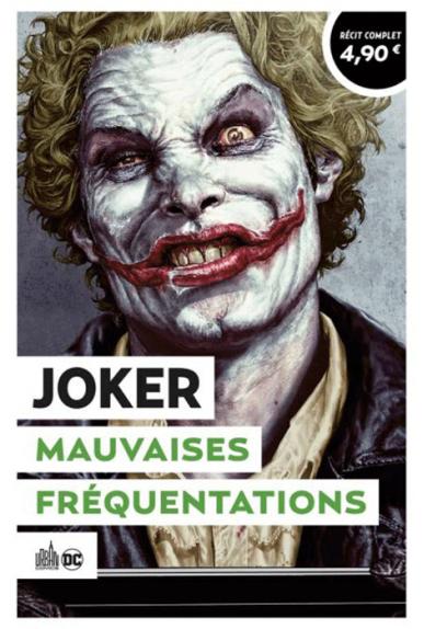 Joker : Mauvaises Fréquentations