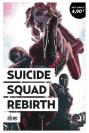 Suicide Squad Rebirth