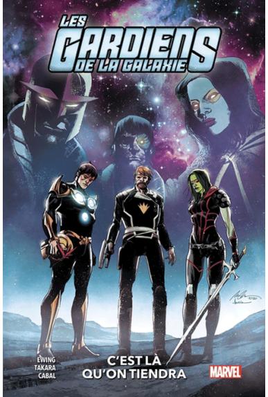 Les Gardiens de la Galaxie Tome 2 : C'est là qu'on tiendra