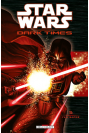 STAR WARS - DARK TIMES Tome 5 - FEU SACRÉ