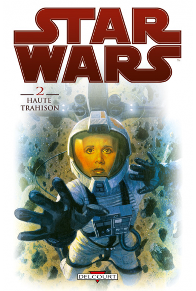 STAR WARS Tome 2 - HAUTE TRAHISON