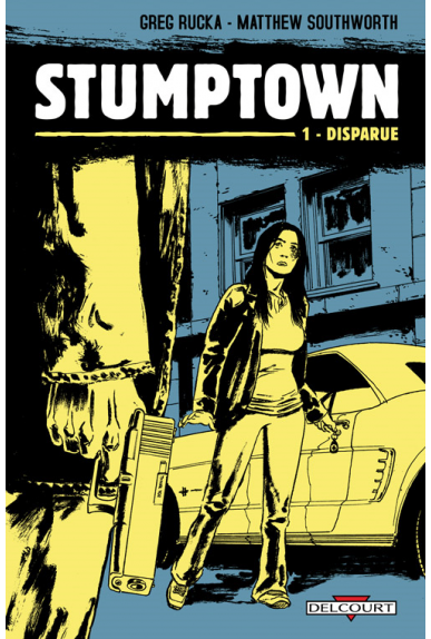 STUMPTOWN Tome 1 - DISPARUE