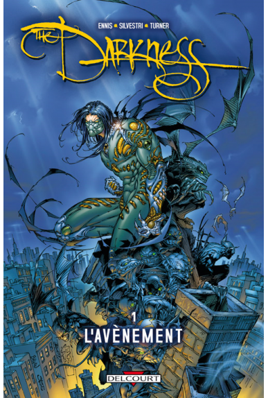 THE DARKNESS Tome 1 - L'AVÈNEMENT