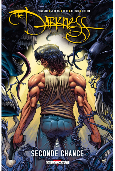 THE DARKNESS Tome 5 - SECONDE CHANCE
