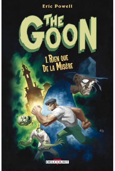 THE GOON Tome 1 - RIEN QUE DE LA MISÈRE