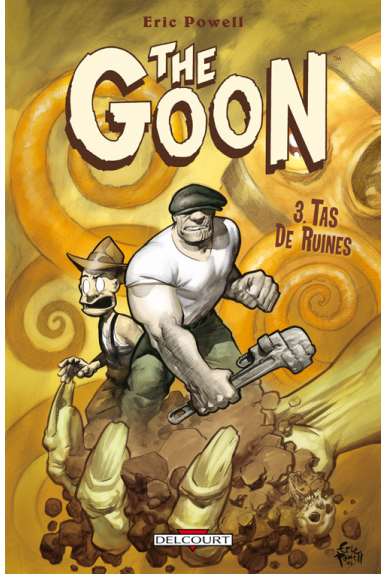 THE GOON Tome 3 - TAS DE RUINES