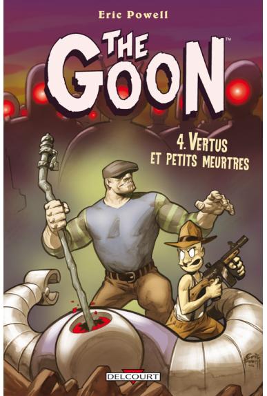 THE GOON Tome 4 - VERTUS ET PETITS MEURTRES