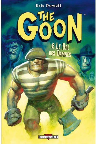 THE GOON Tome 8 - LE BAL DES DAMNÉS