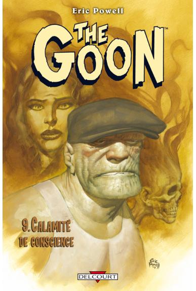 THE GOON Tome 9 - CALAMITÉ DE CONSCIENCE