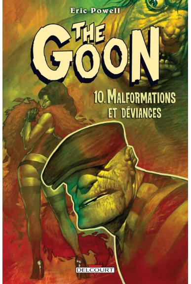 THE GOON Tome 10 - MALFORMATIONS ET DÉVIANCES