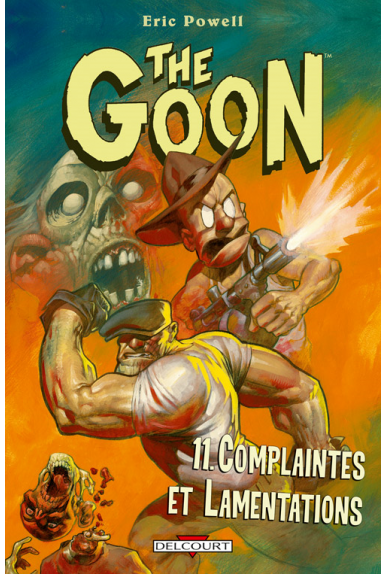 THE GOON Tome 11 - COMPLAINTES ET LAMENTATIONS