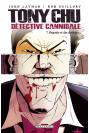 TONY CHU, DÉTECTIVE CANNIBALE Tome 7 - DÉGOÛTS ET DES DOULEURS…