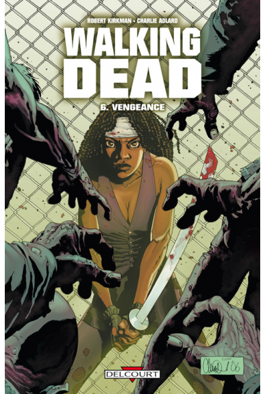 WALKING DEAD Tome 6 - VENGEANCE