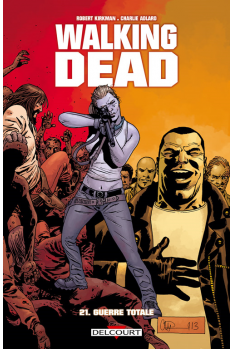 WALKING DEAD Tome 21 - GUERRE TOTALE
