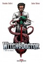WITCH DOCTOR Tome 1 - COUP DE SCALPEL !