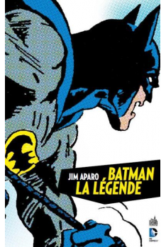 BATMAN LA LÉGENDE TOME 1