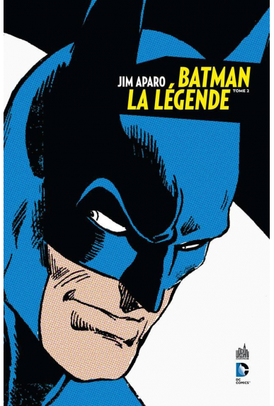 BATMAN LA LÉGENDE TOME 2