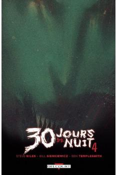30 JOURS DE NUIT Tome 4 - AU-DELÀ DE BARROW