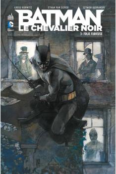 BATMAN LE CHEVALIER NOIR TOME 3