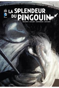 BATMAN : LA SPLENDEUR DU PINGOUIN