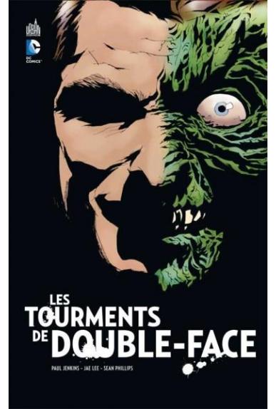 BATMAN : LES TOURMENTS DE DOUBLE FACE