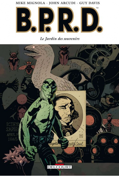 B.P.R.D. Tome 7 - LE JARDIN DES SOUVENIRS