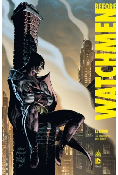 BEFORE WATCHMEN LE HIBOU - DC DELUXE 6
