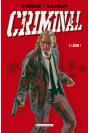CRIMINAL Tome 1 - LÂCHE !