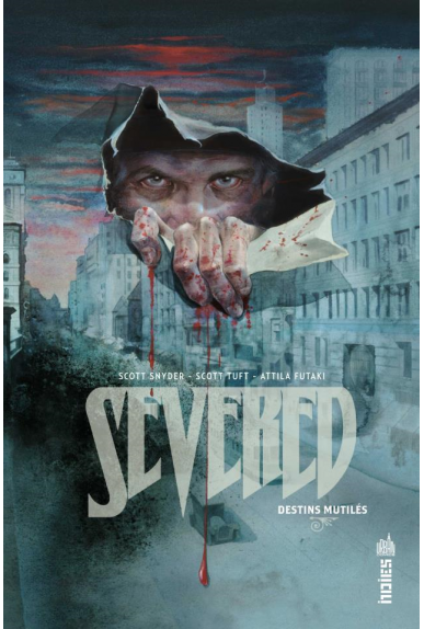 SEVERED, DESTINS MUTILÉS