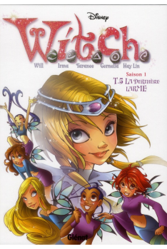 WITCH SAISON 1 Tome 5