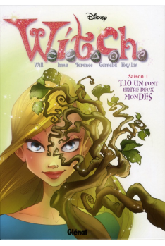 WITCH SAISON 1 Tome 10