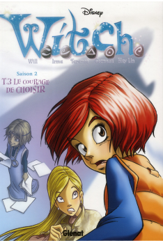 WITCH SAISON 2 Tome 3