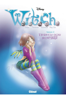 WITCH SAISON 2 Tome 9