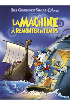 LA MACHINE A REMONTER LE TEMPS Tome 1