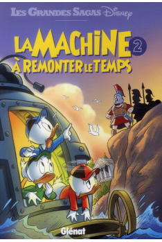 LA MACHINE A REMONTER LE TEMPS Tome 2