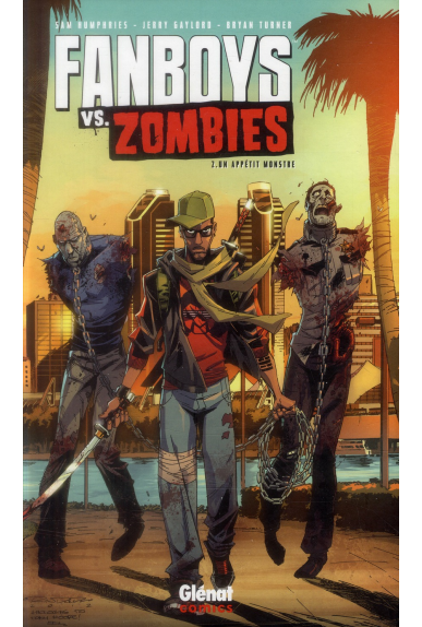 FANBOYS VS ZOMBIES Tome 2