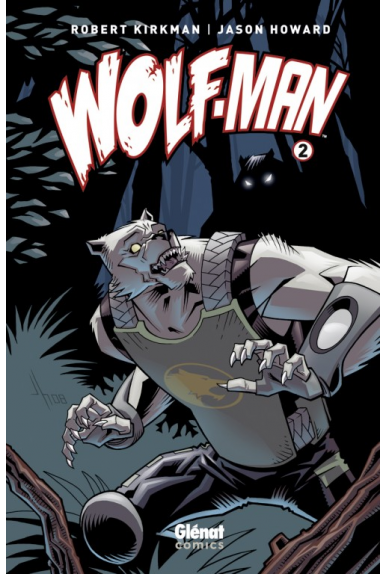 WOLF-MAN Tome 2