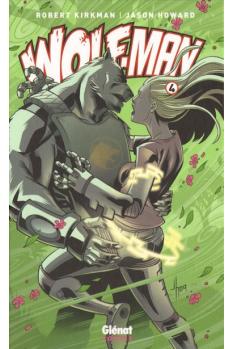 WOLF-MAN Tome 4