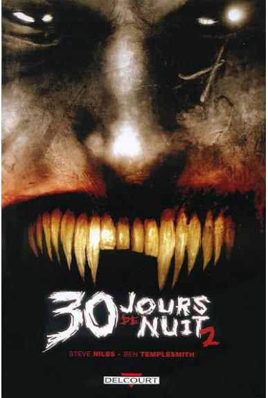 30 JOURS DE NUIT Tome 2 - JOURS SOMBRES