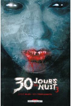 30 JOURS DE NUIT Tome 3 - RETOUR À BARROW